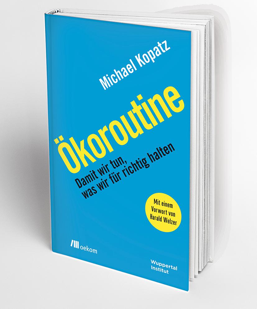 Michael Kopatz: Ökoroutine